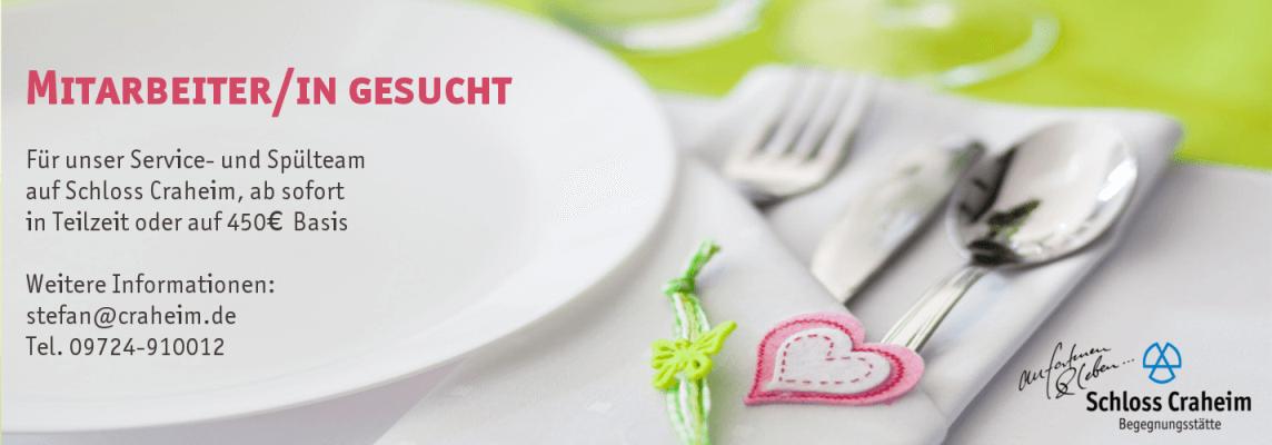 Mitarbeiter für die Spülküche und das Serviceteam für Schloss Craheim gesucht